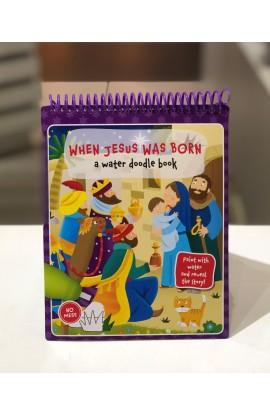 WHEN JESUS WAS BORN WATER DOODLE BOOK