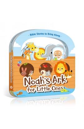 NOAH'S ARK FOR LITTLE ONES