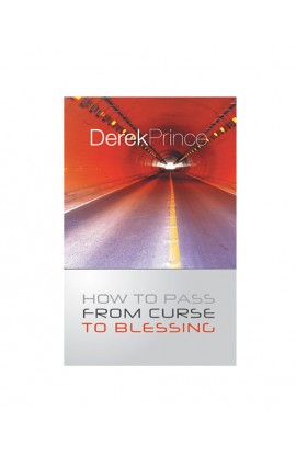 HOW TO PASS FROM CURSE TO BLESSING