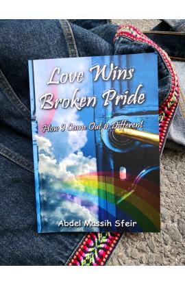 LOVE WINS BROKEN PRIDE