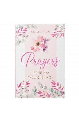 Gift Book Prayers to Bless Your Heart