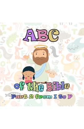 ABC OF THE BIBLE PART 2 FROM I TO P